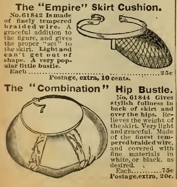 "Kristin Holt | Lady Victorian's Secret. The ""Empire Skirt Cushion"" (small bustle) and The Combination Hip Bustle (hip pad with bustle). Advertised in Sears Catalogue 1898."