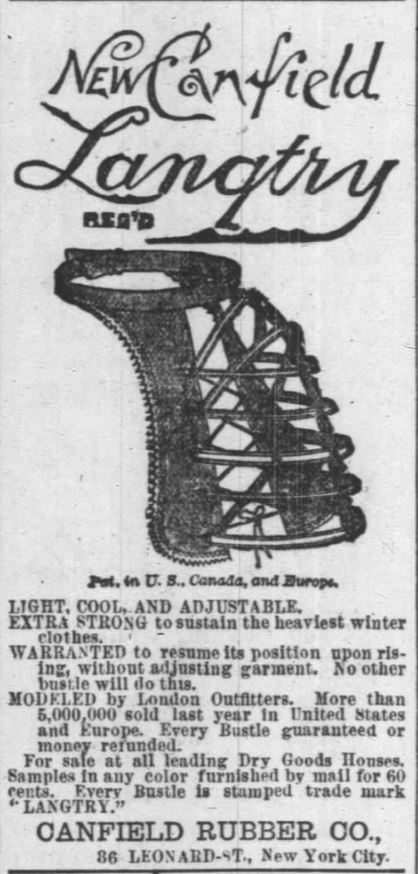 Kristin Holt | Lady Victorian's Secret. New Langry Bustle Skirting. Advertised in Chicago Daily Tribune of Chicago, Illinois. March 11, 1888.