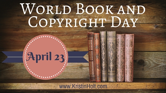 World Book and Copyright Day: April 23rd