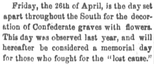 Announcement of Memorial Day date in Fort Wayne Daily Gazette, Fort Wayne Indiana, on 20 April, 1867.