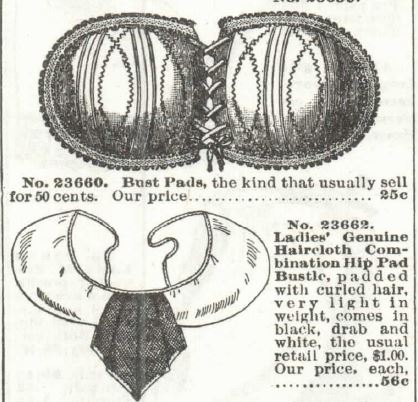 Bust pad and hip pads with bustle, from the 1897 Sears Catalog, no. 104.