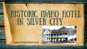 Kristin Holt | Historic Idaho Hotel In Silver City