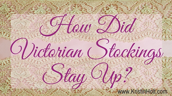 How Did Victorian Stockings Stay Up?