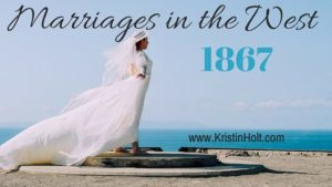 Kristin Holt | Marriages in the West. Related to Courtship, Old West Style.