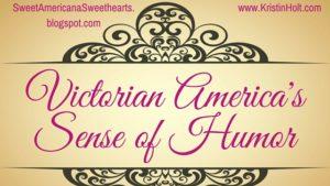 Victorian America's Sense of Humor