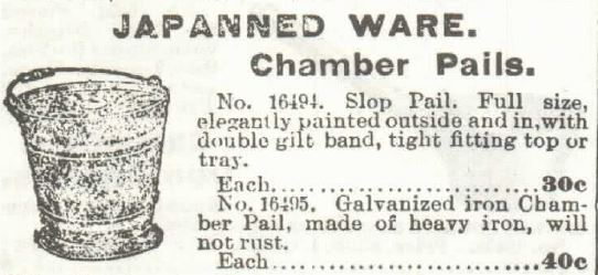 Japanned ware chamber pot, from the 1897 Sears Roebuck & co. catalog (no. 104) pp 150.