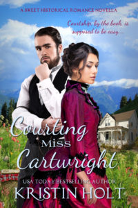 Kristin Holt | Book Cover Image: Courting Miss Cartwright by USA Today Bestselling Author Kristin Holt.