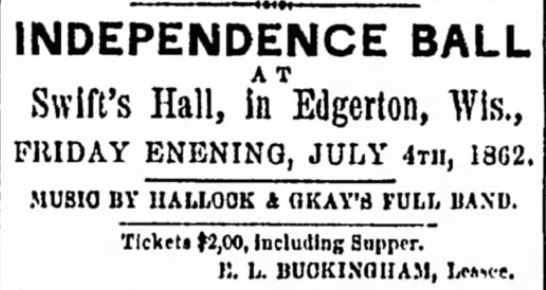 Independence Ball. Janesville Daily Gazette of Janesville, Wisconsin, on June 13, 1862.