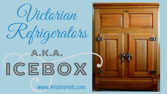 "Kristin Holt | ""Victorian Refrigerators, a.k.a. Icebox"" by USA Today Bestselling Author Kristin Holt."