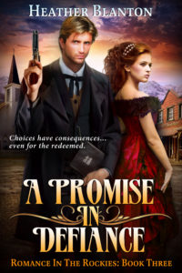 A PROMISE IN DEFIANCE, by Heather Blanton
