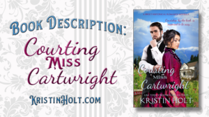 Link to Book Description: Courting Miss Cartwright