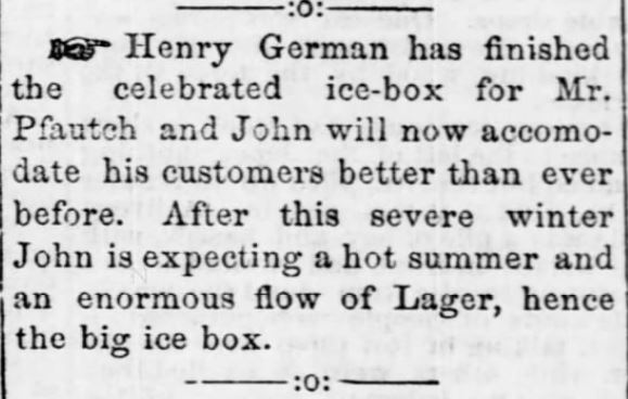 German Ice-box. Lager. The Advertiser-Courier of Hermann, Missouri on March 6, 1875