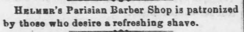 Helmer's barber shop ad. The Leavenworth Times of Leavenworth, Kansas, on March 30, 1870