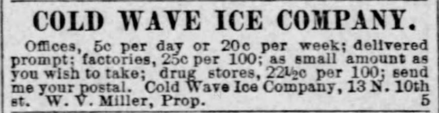 Ice company. Cold Wave. Ad for service. St. Louis Post-Dispatch, St. Louis, Missouri, April 1, 1888