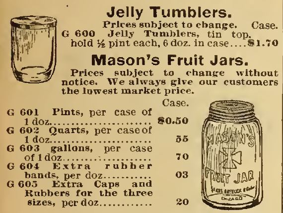 Jelly Tumber and Mason's Fruit Jars. Sears 1898