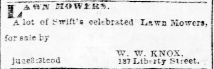 Lawn Mowers ad. Pittsburgh Daily Post of PIttsburgh, Pennsylvania on June 3, 1869