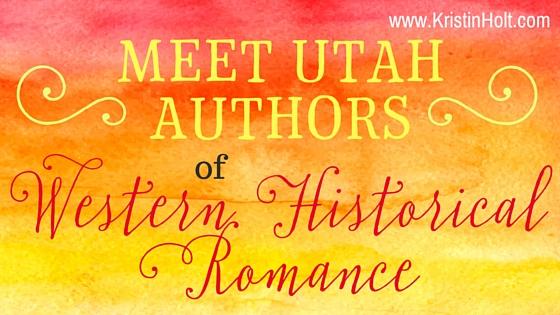 Meet Utah Authors of Western Historical Romance