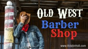 Kristin Holt | Old West Barber Shop