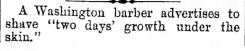 SHAVE 2 DAYS GROWTH. The Indiana Progress of Indiana, Pennsylvania on February 12, 1874