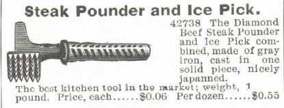 Steak Pounder and Ice Pick. Montgomery Ward Spring and Summer 1895