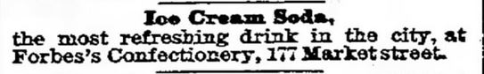 Forbes Ice Cream Soda. The Galveston Daily News of Galveston, Texas on August 8, 1886
