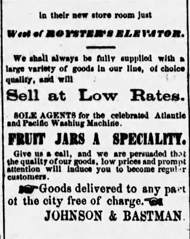 Kristin Holt   Old West Mason Jars. Ad for Fruit Jars sold at Johnson & Bastman, published in Chanute Weekly Times of Chanute, Kansas on October 11, 1877.