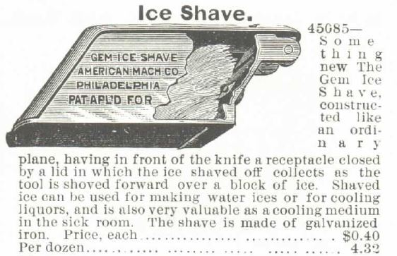 Ice Shave. 1895 Montgomery Ward Spring and Summer
