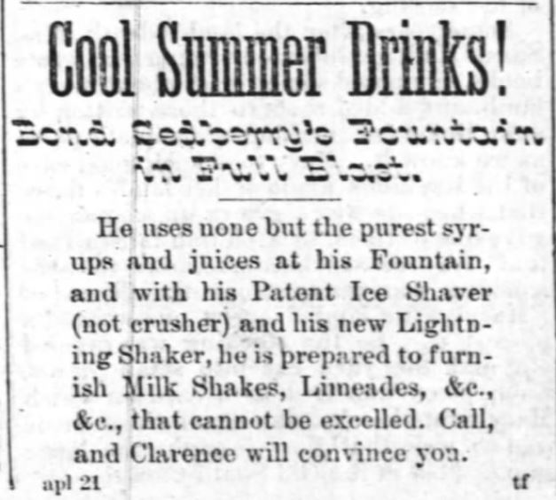 Milk Shakes. Cool Summer Drinks. Fayetteville Weekly Observer of Fayetteville, North Carolina, on April 28, 1887