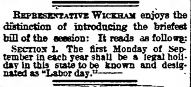Shortest Bill. Labor Day on First Monday. The Bismarck Tribune of Bismarck, North Dakota, on January 28, 1890