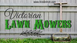 Kristin Holt | Victorian Lawn Mowers. Related to Victorian Era: The American West.