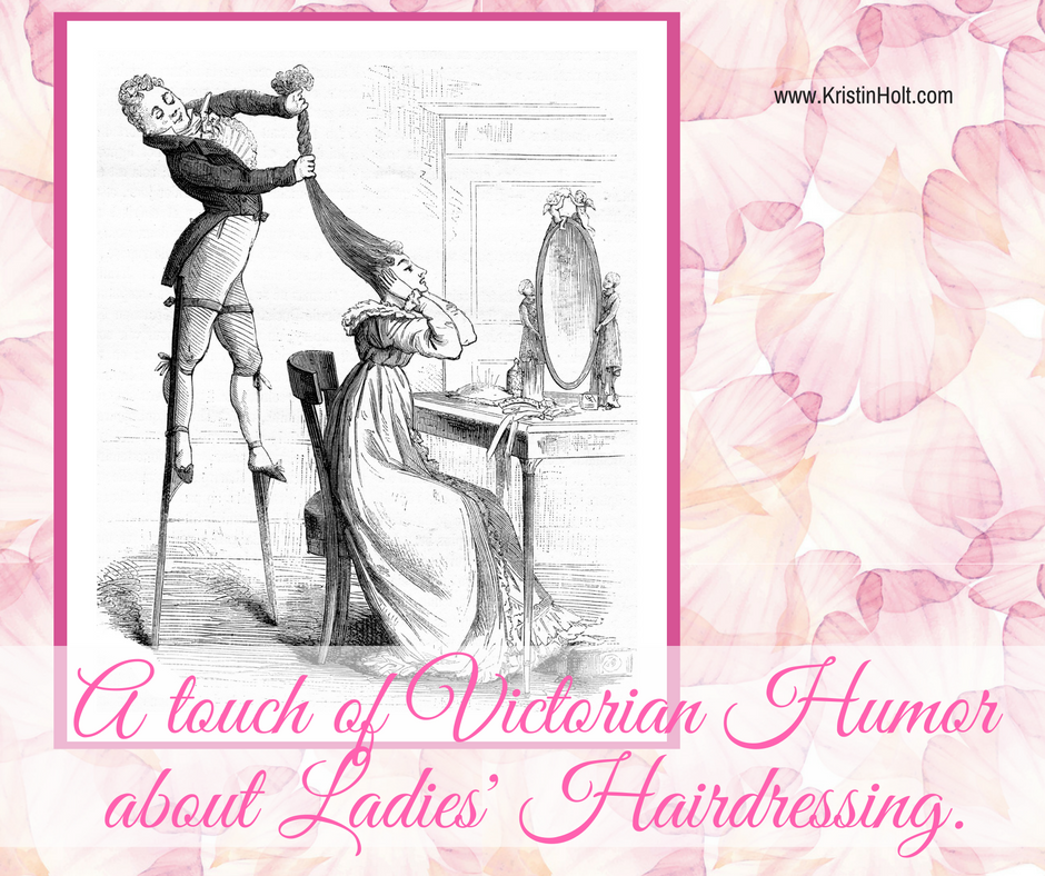 Kristin Holt | Victorian Ladies' Hairdressers: A Touch of Victorian Humor about Ladies' Hairdressing.