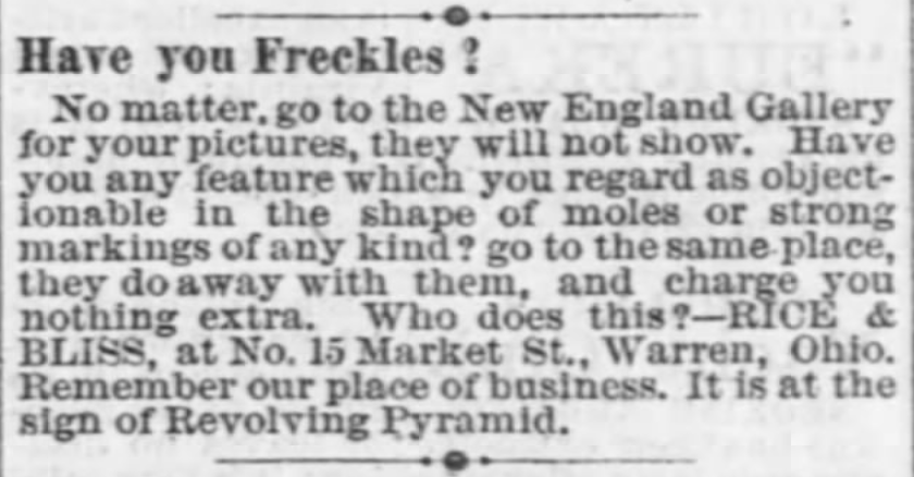 Western Reserve Chronicle of Warren, Ohio, on January 12, 1870. Posted in Freckles, Complexions, Cosmetics, and Victorian Beauty Concoctions by Author Kristin Holt.