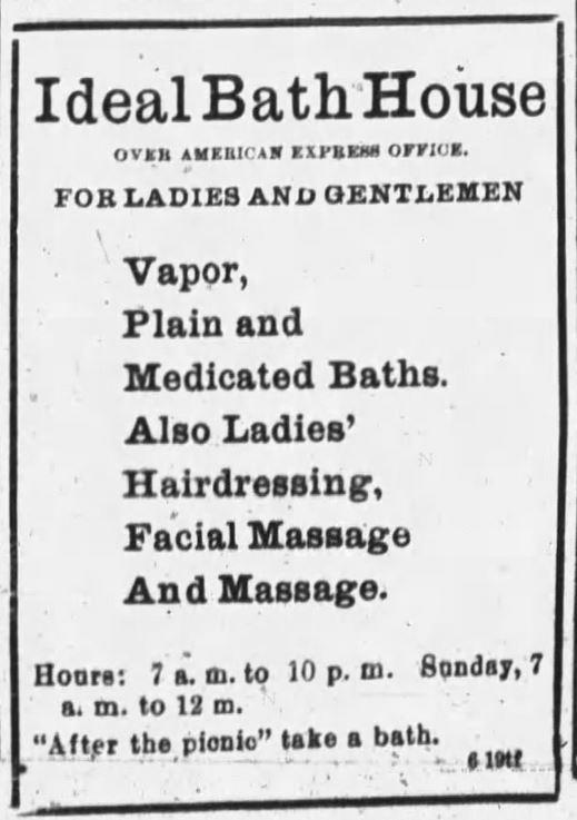 Ideal Bath House for Ladies and Gentlemen offers a wide variety of spa services. The Black Hills Daily Times of Deadwood, South Dakota, on June 27, 1896.