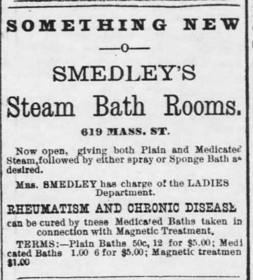 Medicated Steam Baths at Smedley's. Advertised in Lawrence Daily Journal of Lawrence, Kansas, on June 29, 1888.