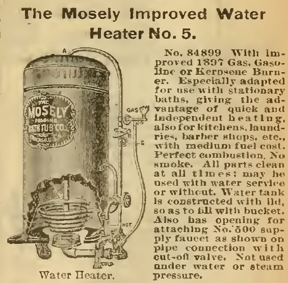 The Mosely Improved Water Heater, No. 5, from the Sears, Roebuck & Co. Catalog, 1898.