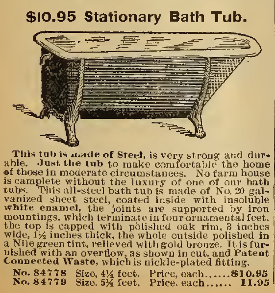 Our $10.95 Stationary Bath Tubs. Sears, Roebuck & Co. Catalog, 1898.