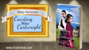Kristin Holt | New Release: Courting Miss Cartwright