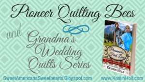 Kristin Holt | Book Description: Pleasance's First Love -- Pioneer Quilting Bees and Grandma's Wedding Quilts Series