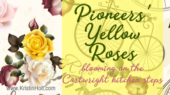 Kristin Holt | Pioneer Yellow Roses Blooming on the Cartwright Kitchen Steps