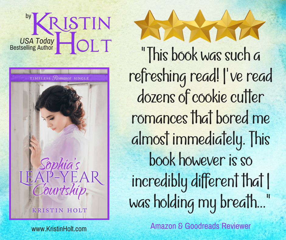 Five-star Book Review for SOPHIA'S LEAP-YEAR COURTSHIP by Kristin Holt, USA Today Bestselling Author.