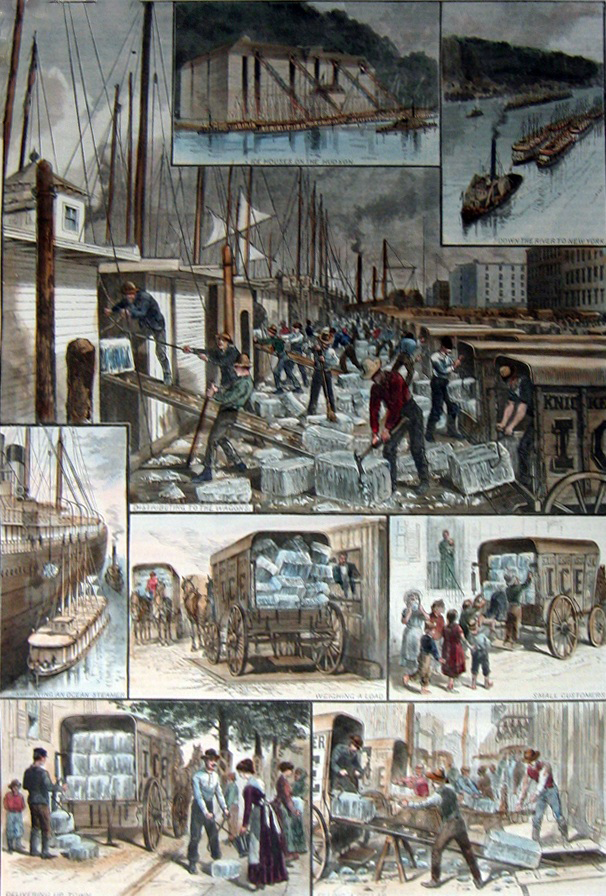 "The ice trade around New York City; from top: ice houses on the Hudson River; ice barges being towed to New York; barges being unloaded; ocean steamship being supplied; ice being weighed; small customers being sold ice; the ""uptown trade"" to wealthier customers; an ice cellar being filled; by F. Ray, Harper's Weekly, 30 August 1884"