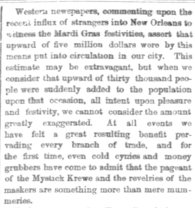 Kristin Holt | Victorian Americans and Mardi Gras. Five million dollars comes into New Orleans during Mardi Gras festivities. The Times-Democrat of New Orleans, Louisiana, March 11, 1870. Part 1 of 2.