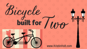 Kristin Holt | Bicycle Built for Two. Related to Courtship, Old West Style.