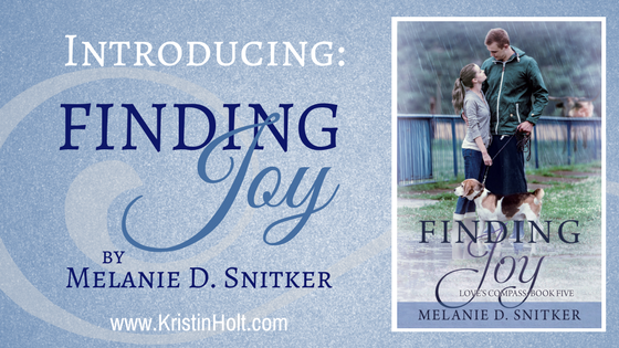 Introducing: FINDING JOY by Melanie D. Snitker