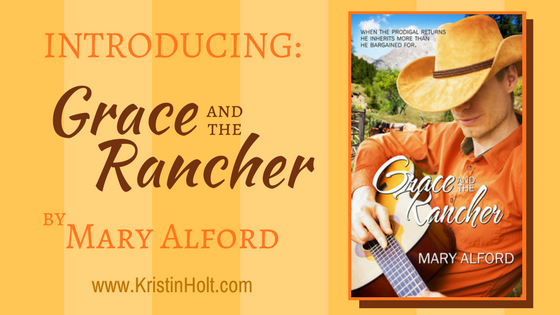 Introducing: GRACE AND THE RANCHER by Mary Alford