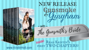 Kristin Holt | NEW RELEASE Gunsmoke and Gingham