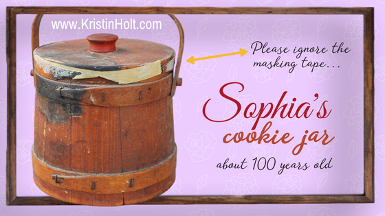 Kristin Holt | Introducing the REAL Sophia Amelia Sorensen...and her cookie jar. Photograph of Sophia's cookie jar, about 100 years old.