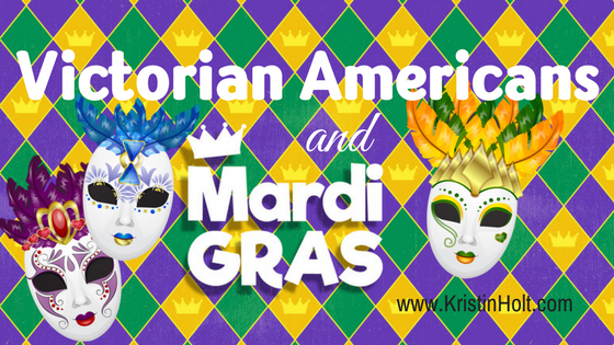 "Kristin Holt - ""Victorian Americans and Mardi Gras"" by USA Today Bestselling Author Kristin Holt."