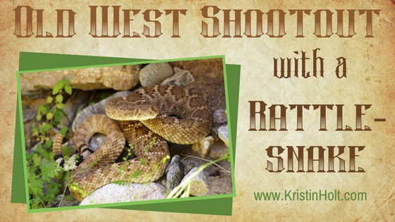Old West Shootout–with a Rattlesnake