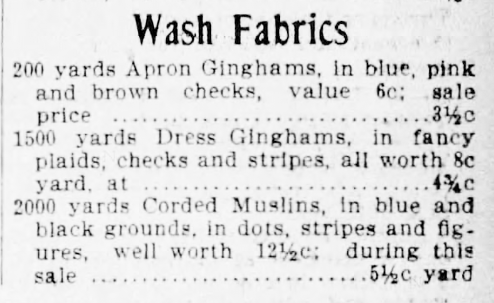 Kristin Holt | Gingham? Why gingham? Advertisement for Wash Fabrics, offering ginghams in other patterns (stripes!) and various colors. From Buffalo Evening News of Buffalo, New York, April 3, 1899.